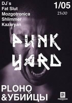 PUNK YARD / PLOHO & УБИЙЦЫ